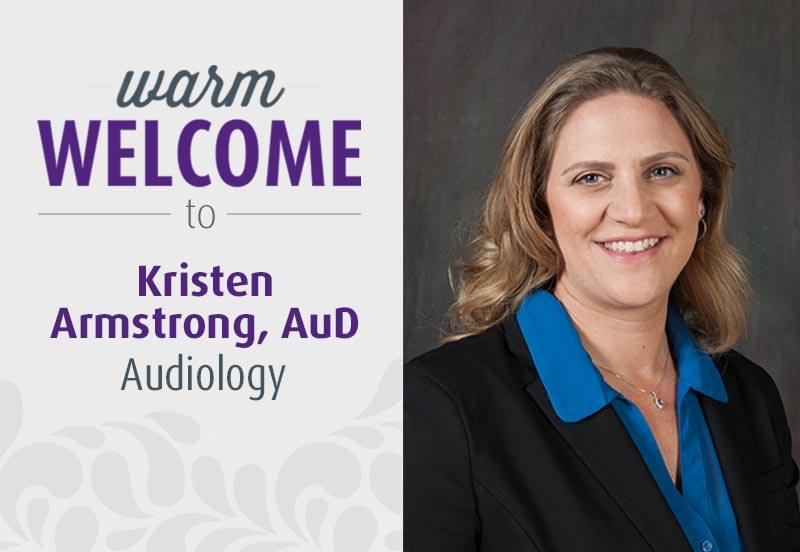 Kristen Armstrong - AuD - Audiology