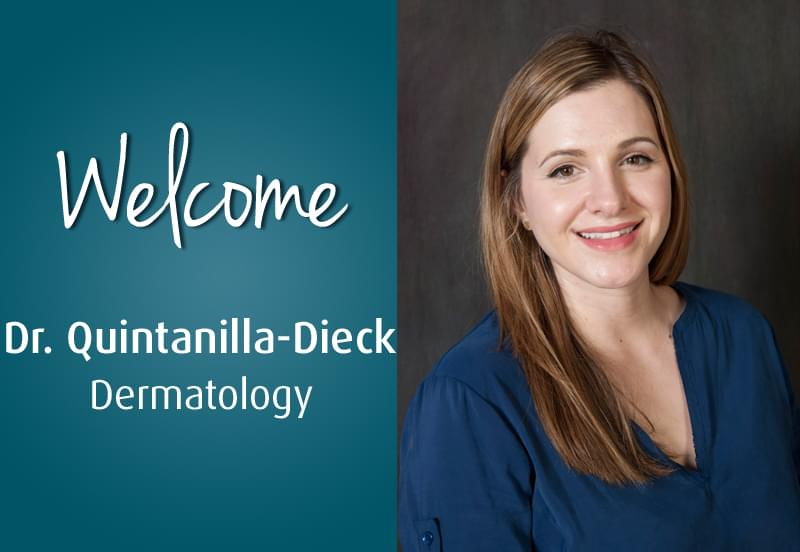 New Provider, Dermatology, Dr. Josephine Quintinilla-Dieck
