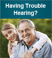 Having Trouble Hearing?